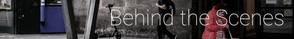 09: Behind the Scenes